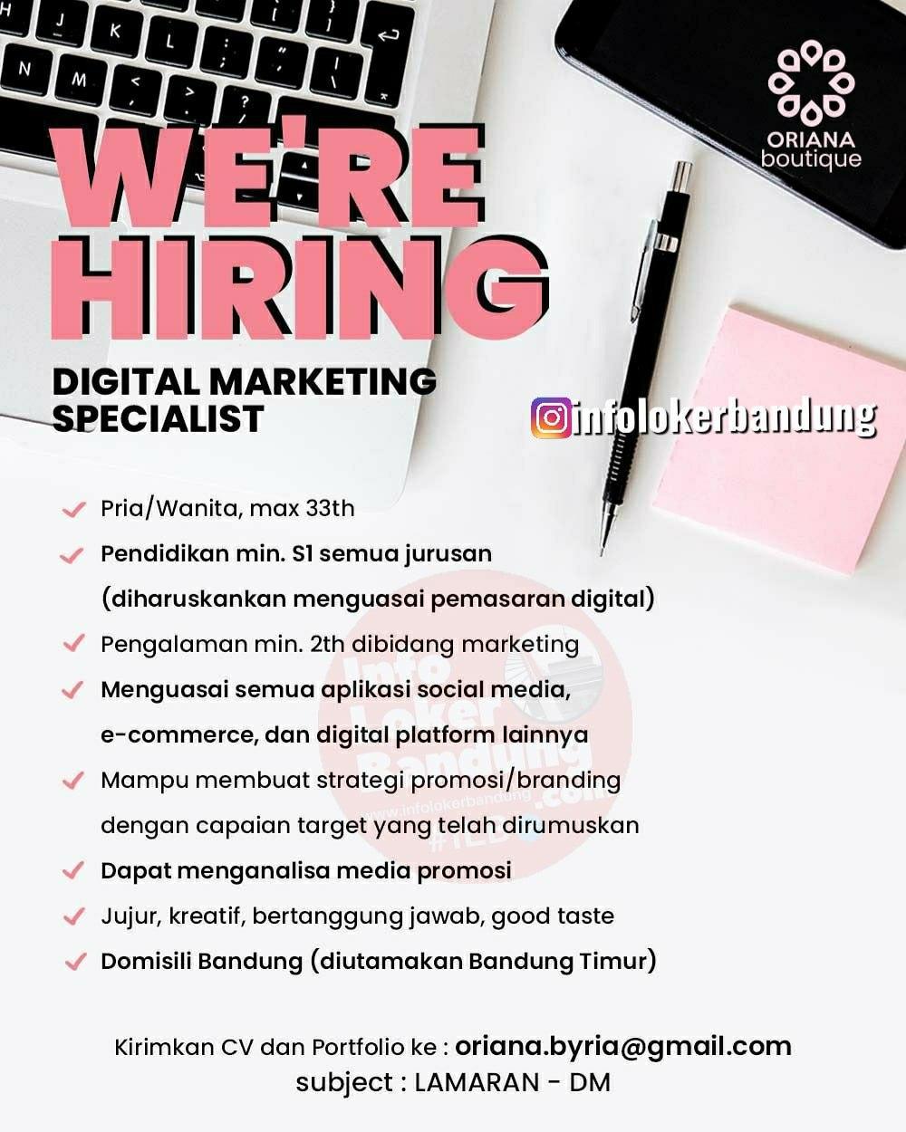 Lowongan Kerja Digital Marketing Sepcialist Oriana Boutique Bandung Agustus 2020