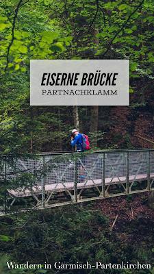 Wamberg, Eckbauer und Graseck | Wandern in Garmisch-Partenkirchen | Eiserne Brücke über der Partnachklamm | Start am Olympia Skistadion GaPa