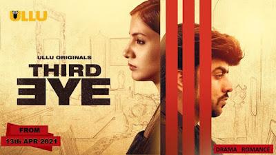 Third Eye (2021) ULLU Hindi 1080p full Movie Download