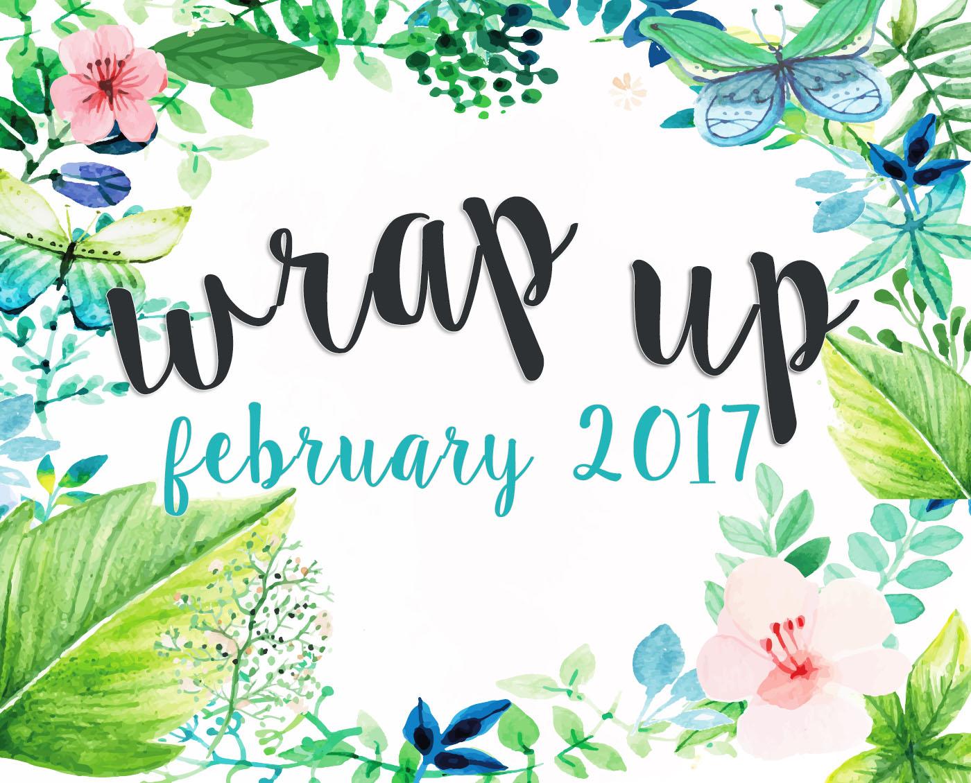 wrap up february 2017