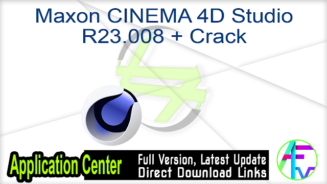 Maxon CINEMA 4D Studio R23.008 + Crack
