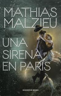 sirena-paris-mathias-malzieu
