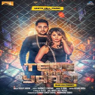 Tere Naaal Yaari Song bySukhy Maan Mp3 Download FT G Guri