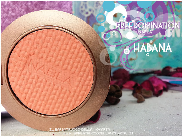 habana blossom recensione blush nabla cosmetics  recensione freedomination collection summer