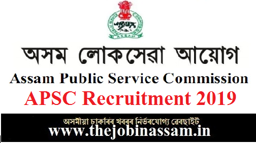 APSC Recruitment 2019