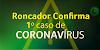 Roncador confirma 1º caso de Coronavírus