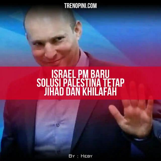 Tampuk kekuasaan Benjamin Netanyahu hampir 12 tahun lebih di Israel, akhirnya lengser di Juni 2021. Digantikan Perdana Menteri (PM) Naftali Bennet dari partai sayap kanan yang akan menjabat selama 2 tahun. Dengan pergantian ini diyakini banyak pihak, akan menambah rentetan penderitaan rakyat Palestina. Karena rekam jejak politik Naftali Bennet yang benci dan anti kemerdekaan Palestina.