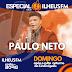 PAULO NETO NUM SUPER ESPECIAL APÓS A TRANSMISSÃO DA NOITE DO CULTO DA LINDINÓPOLIS , NÃO PERCA