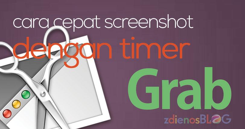 Cara Cepat Screenshot Dengan Timer Grab di Mac OS X