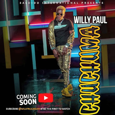 DOWNLOAD AUDIO | Willy Paul – Chuchuma mp3