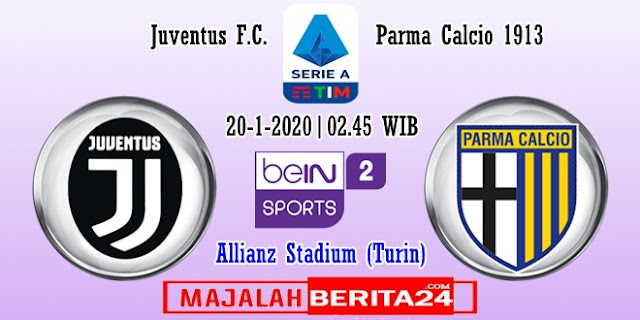 Prediksi Juventus vs Parma — 20 Januari 2020