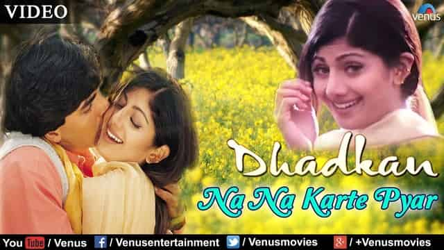ना ना करते Na Na Karte Pyar Lyrics In Hindi - Dhadkan
