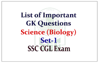 GK Questions from Science (Biology) for Upcoming SSC Exam