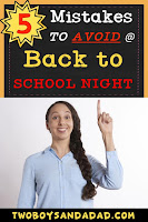 https://www.twoboysandadad.com/2018/08/mistakes-avoid-back-to-school-night.html