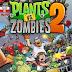 تحميل لعبة Plants vs Zombies 2 MOD للأندرويد