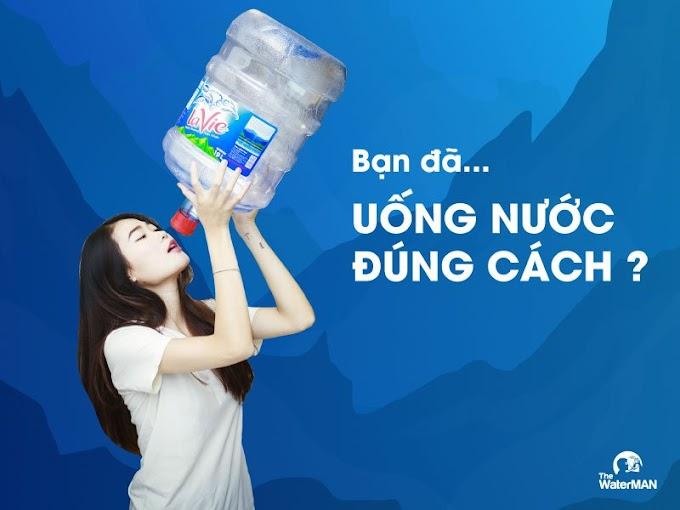 Bạn đã uống nước đúng cách hay chưa?