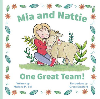 Mia and Nattie: One Great Team! A beautiful picture book promotion by Marlene M. Bell