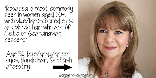 A graphic with a photo of Kim from Enjoy the View and all of the risk factors for rosacea that she has