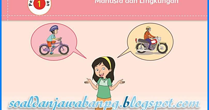 Peristiwa Atau Objek Apakah Yang Nampak Pada Kedua Gambar Diatas Sepeda Dan Motor Lengkap Kunci Jawaban Kelas 5 Tema 1 Subtema 2 Pembelajaran 1