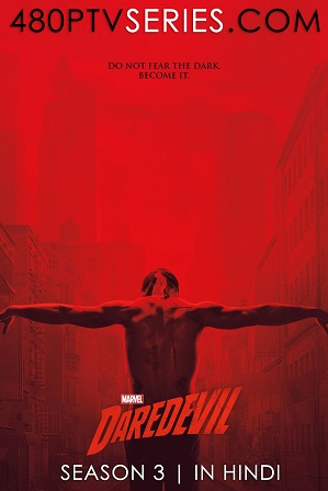 Daredevil Season 3 Full Hindi Dual Audio Download 480p 720p All Episodes [ हिंदी + English ] thumbnail