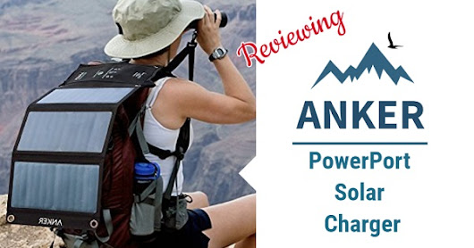 Reviewing the Anker Portable Solar Power Charger