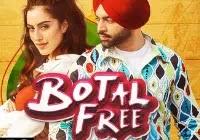 BOTAL FREE Lyrics Jordan Sandhu Song Download