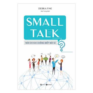 Small Talk - Nói Chi Khi Chẳng Biết Nói Gì ebook PDF EPUB AWZ3 PRC MOBI