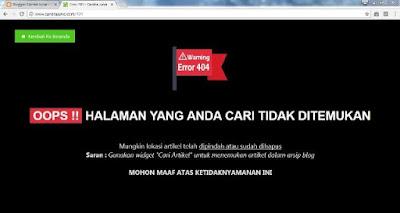 Mungkin sudah banyak dari pembaca yang sudah pernah mendengar kata error  Teknik dan Cara menciptakan Halaman Error 404