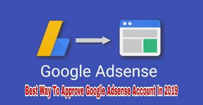 Best ways to approve Google Adsense account in 2019
