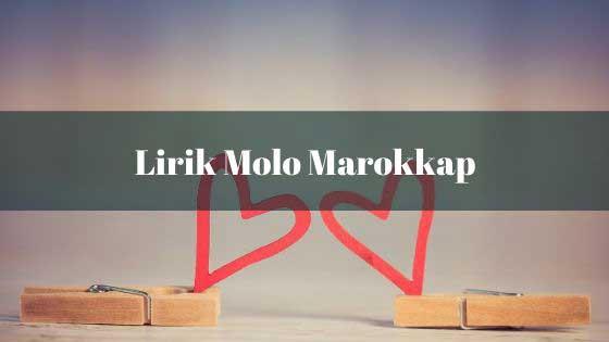 Lirik Molo Marokkap - SENADA TRIO