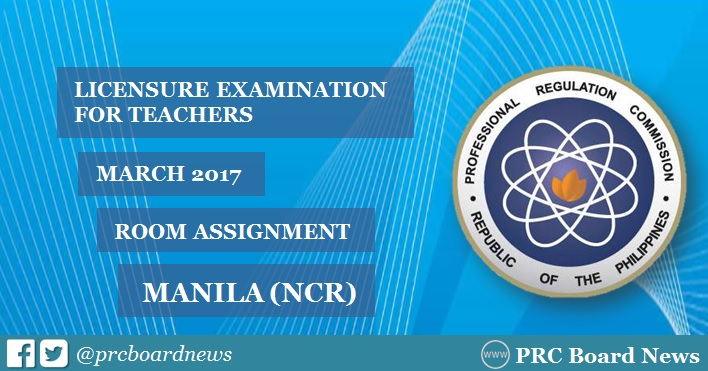 March 2017 LET Room Assignment Manila (NCR) out online