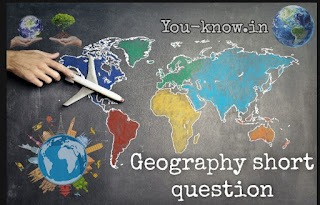 Geography short question