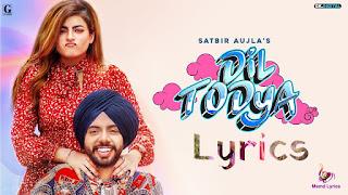 Dil Todeya Song Lyrics Msmd Lyrics   Latest Punjabi Song 2020