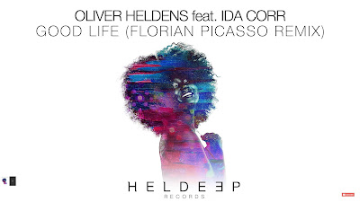 Oliver Heldens ft. Ida Corr - Good Life ( Florian Picasso #Remix ) Spinnin' Records