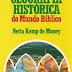 Geografia Histórica do Mundo Bíblico - Netta Kemp de Money