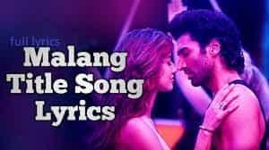 Main Malang song lyrics