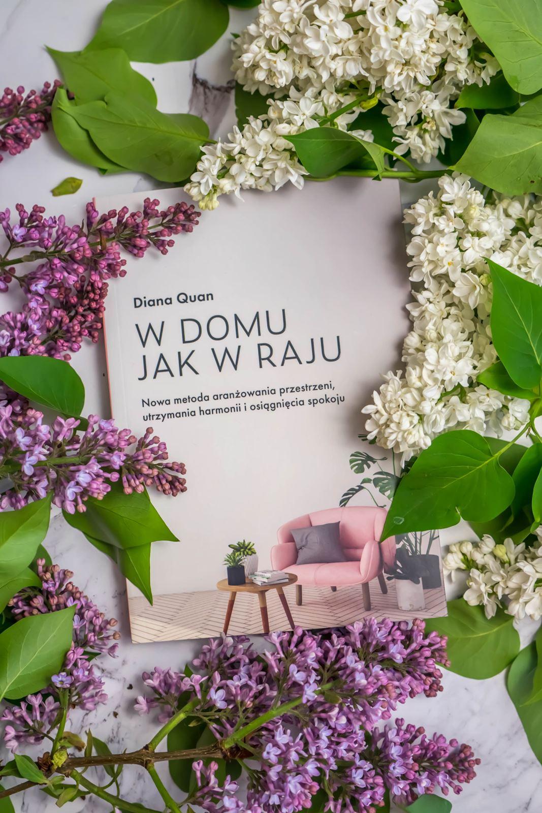 w domu jak w raju opinia recenzja ksiązka dla osób które robią remont o wnętrzach o planowaniu dekorowaniu i stylistyce mieszkań