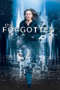 The Forgotten 2004 Dual Audio Download 300mb Hindi Dubbed WEBRip 480p