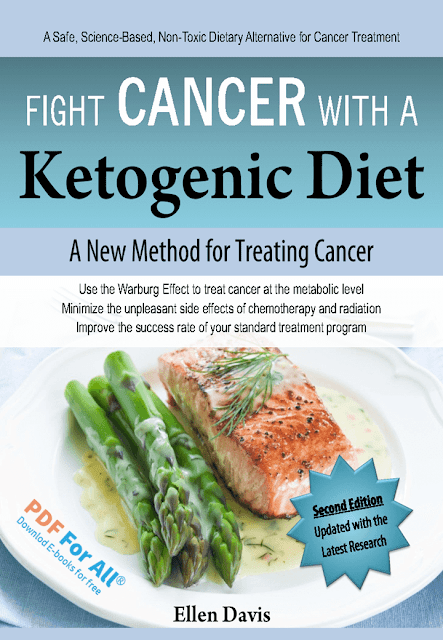 Fight Cancer with a Ketogenic Diet PDF By Ellen Davis