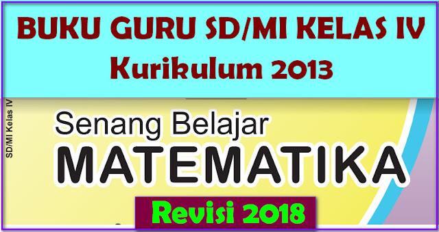 BUKU MATEMATIKA SD/MI KELAS IV KURIKULUM 2013 REVISI 2018