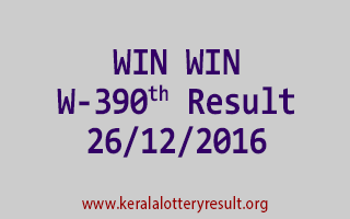 WIN WIN W 390 Lottery Results 26-12-2016