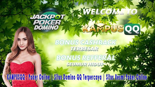 KAMPUSQQ : Poker Online | Situs Domino QQ Terpercaya | Situs Resmi Poker Online