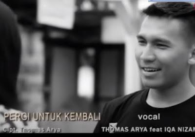 Lirik Lagu Pof Malaysia Thomas Arya Feat Iqa Nizam - Pergi Untuk Kembali