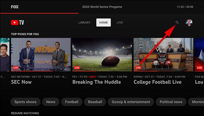 على الشاشة الرئيسية لـ YouTube TV ، حدد رمز البحث.