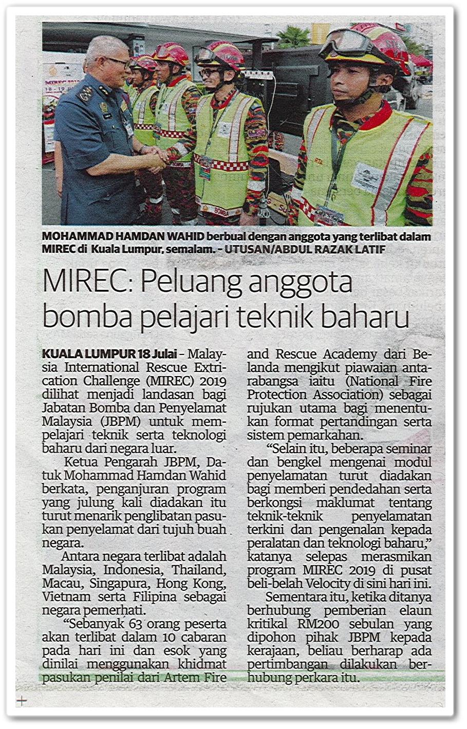 MIREC : Peluang anggota bomba pelajari teknik baharu - Keratan akhbar Utusan Malaysia 19 Julai 2019