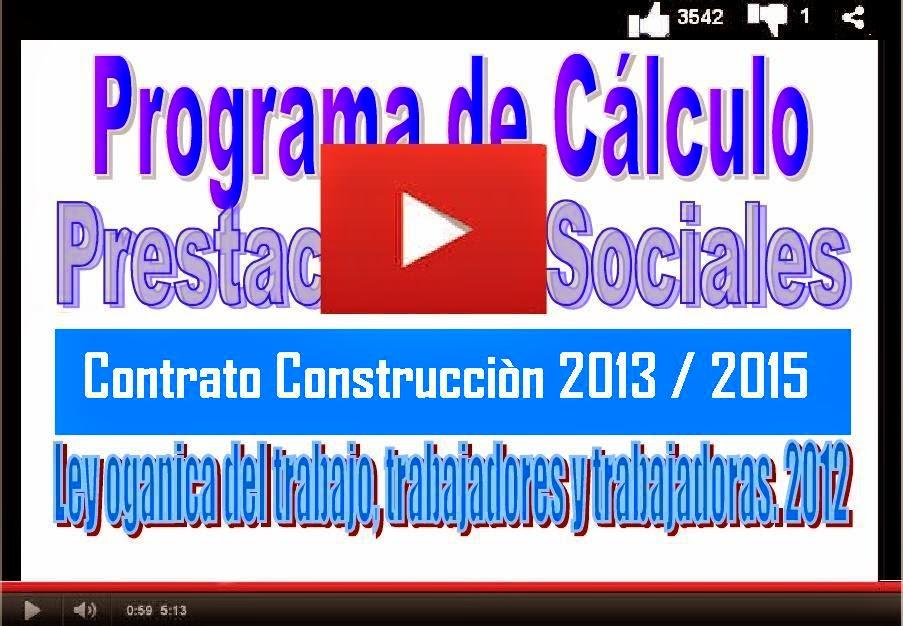 Calculo Prestaciones Sociales CCV 2013 2015  en la Construccion