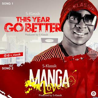 MUSIC: S-Klassik – This Year Go Better + Manga Love