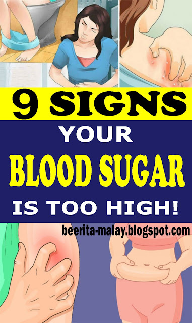 9 SIGNS YOUR BLOOD SUGAR IS TOO HIGH