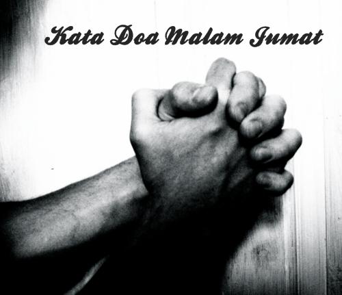 Kata Kata Mutiara Doa Malam Jumat