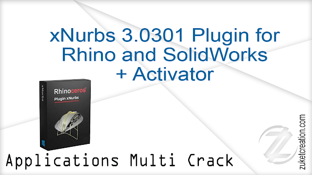 xNurbs 3.0301 Plugin for Rhino and SolidWorks + Activator